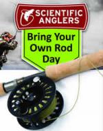 Scientific Anglers Bring your own rod day